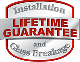 lifetime-guarantee-for-installation-and-glass-breakage