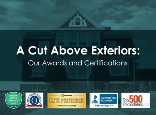A Cut Above Exteriors Our Awards And Certifications